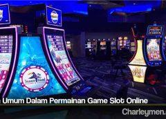 Istilah Umum Dalam Permainan Game Slot Online