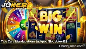 Tips Cara Mendapatkan Jackpot Slot Joker123