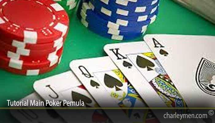 Tutorial Main Poker Pemula