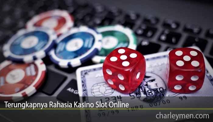 Terungkapnya Rahasia Kasino Slot Online